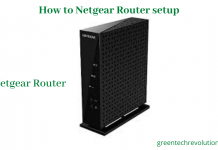 How to Netgear Router setup